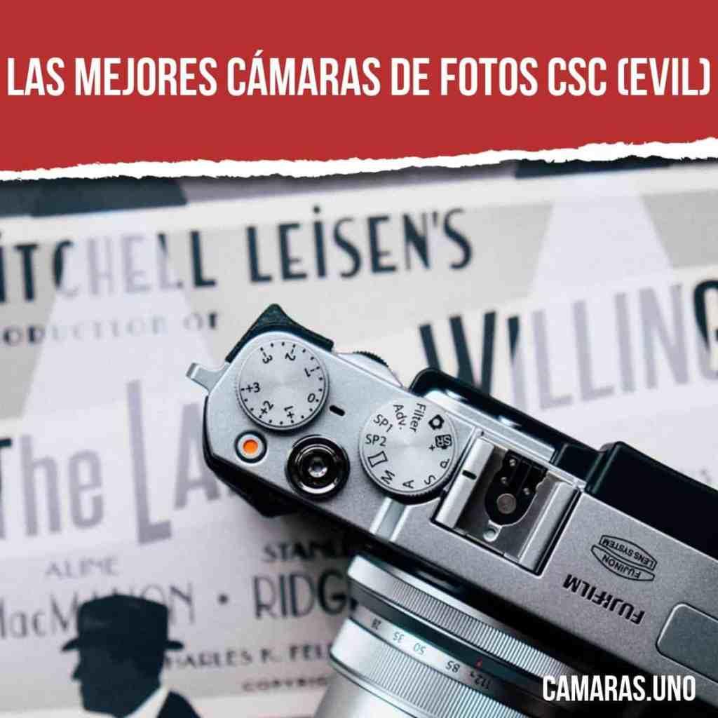 Las mejores cámaras de fotos CSC (EVIL)