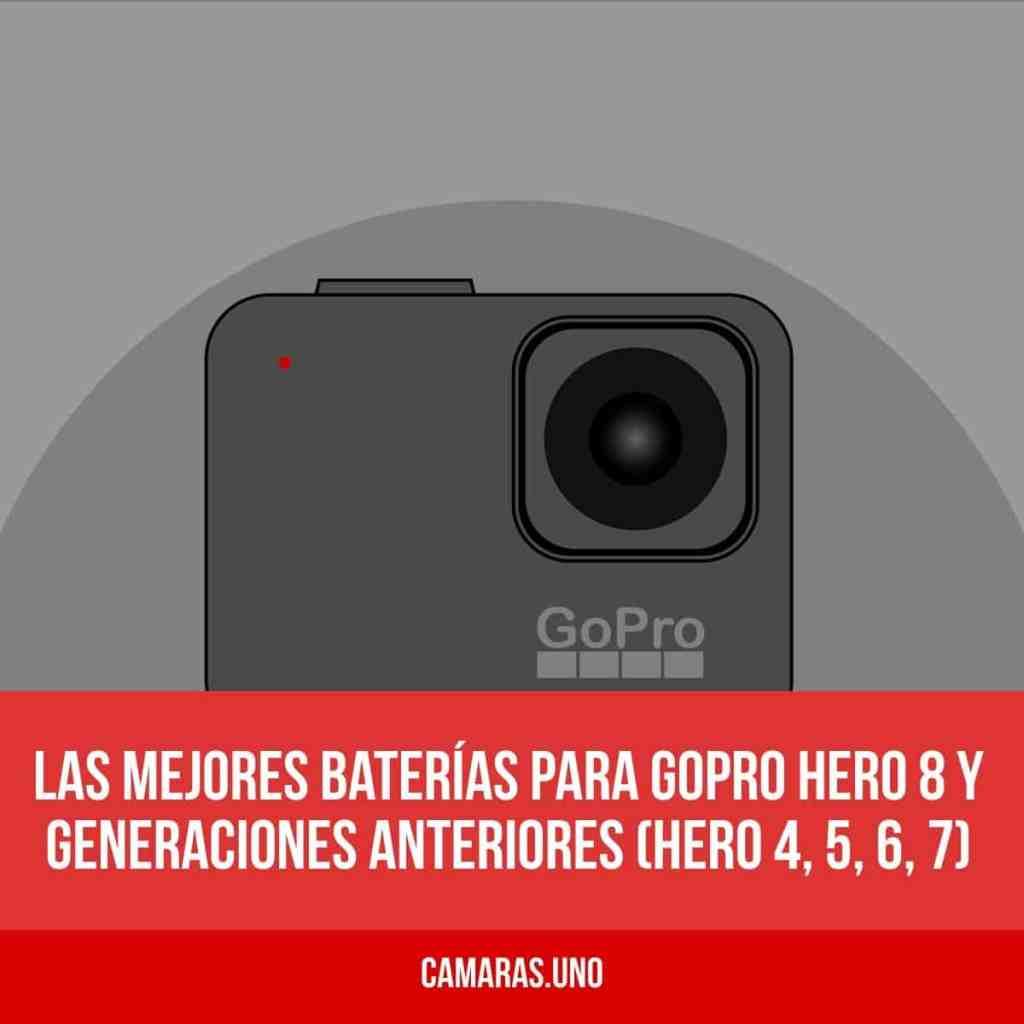 Las mejores baterías para GoPro HERO 8 y generaciones anteriores (HERO 4, 5, 6, 7)