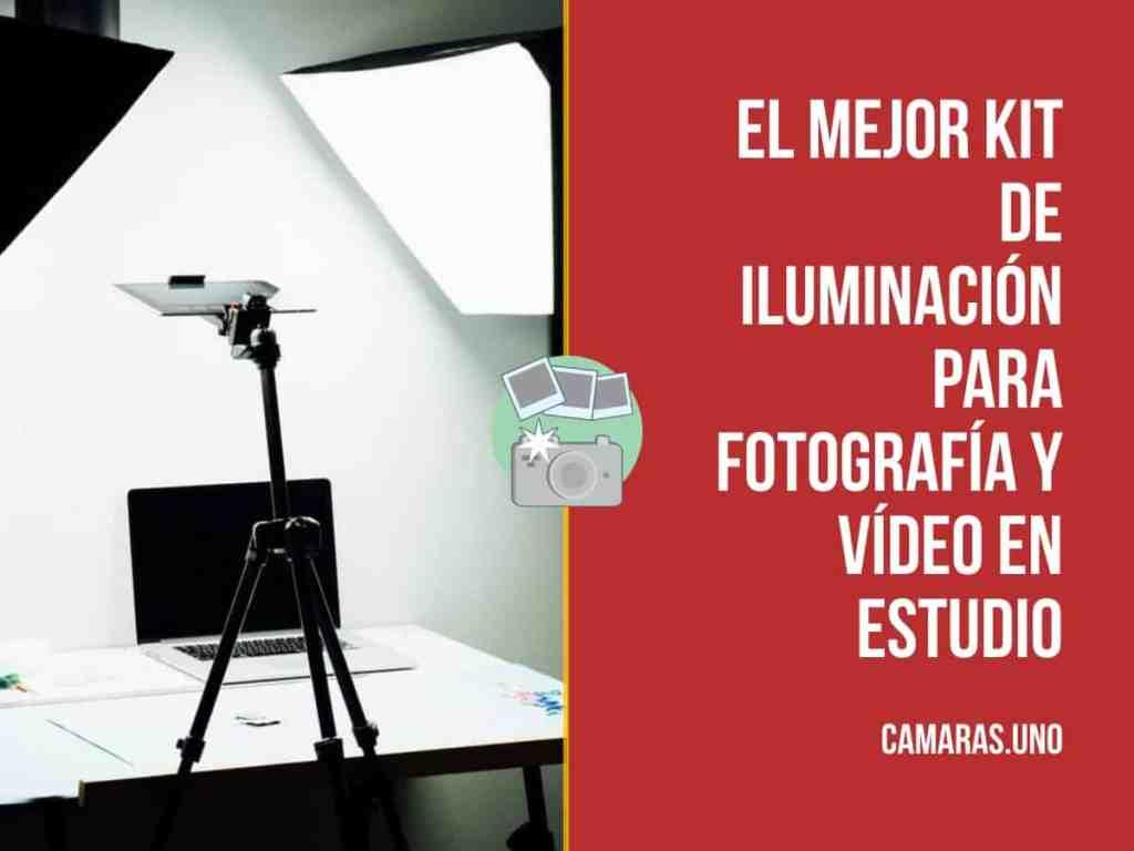 ¿Cuáles son los mejores kit de iluminación para fotografía y vídeo en estudio?