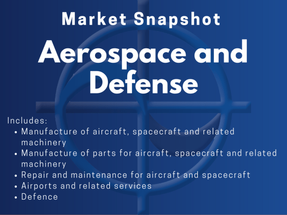 Aerospace and Defence - CAE Market Snapshot