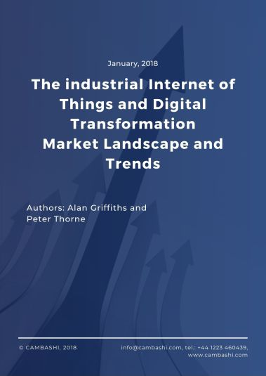 The industrial IoT and Digital Transformation Market Landscape Report