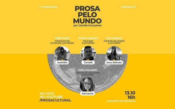 Prosa pelo Mundo entrevista profissionais brasileiros em quatro continentes