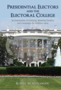 Cambria Press Book Review: Presidential Electors and Electoral College