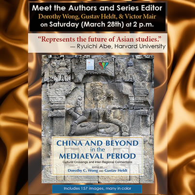 Asian Studies, AAS, China, Victor Mair, Dorothy Wong, Tansen Sen, Gustav Heldt, March 28 2015, China and Beyond, Cambria Press, Sinophone