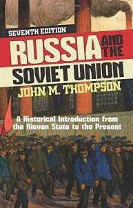 Russia and the Soviet Union-Thompson