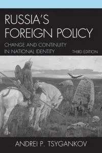 Russia's Foreign Policy-Tsygankov