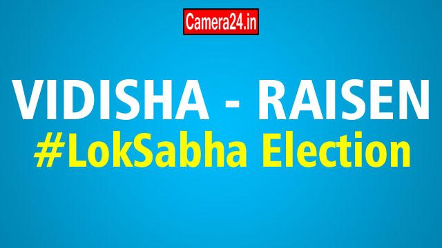 Vidisha Raisen lok sabha election result