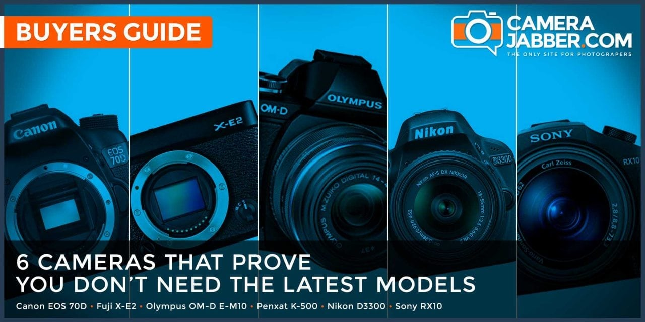 6 cameras that prove you don't need the latest models