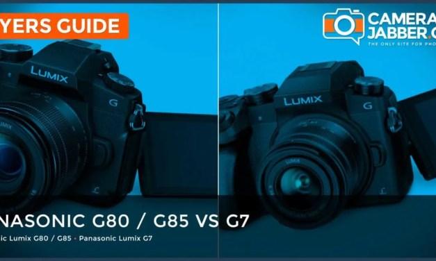 Panasonic G80 / G85 vs G7: key differences explained