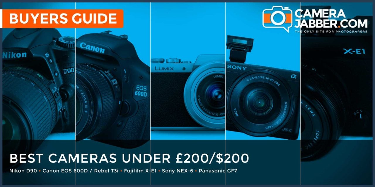 Best camera under £200: what to look out for and what to buy