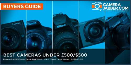 Best camera under £500/$500: what to look out for and what to buy