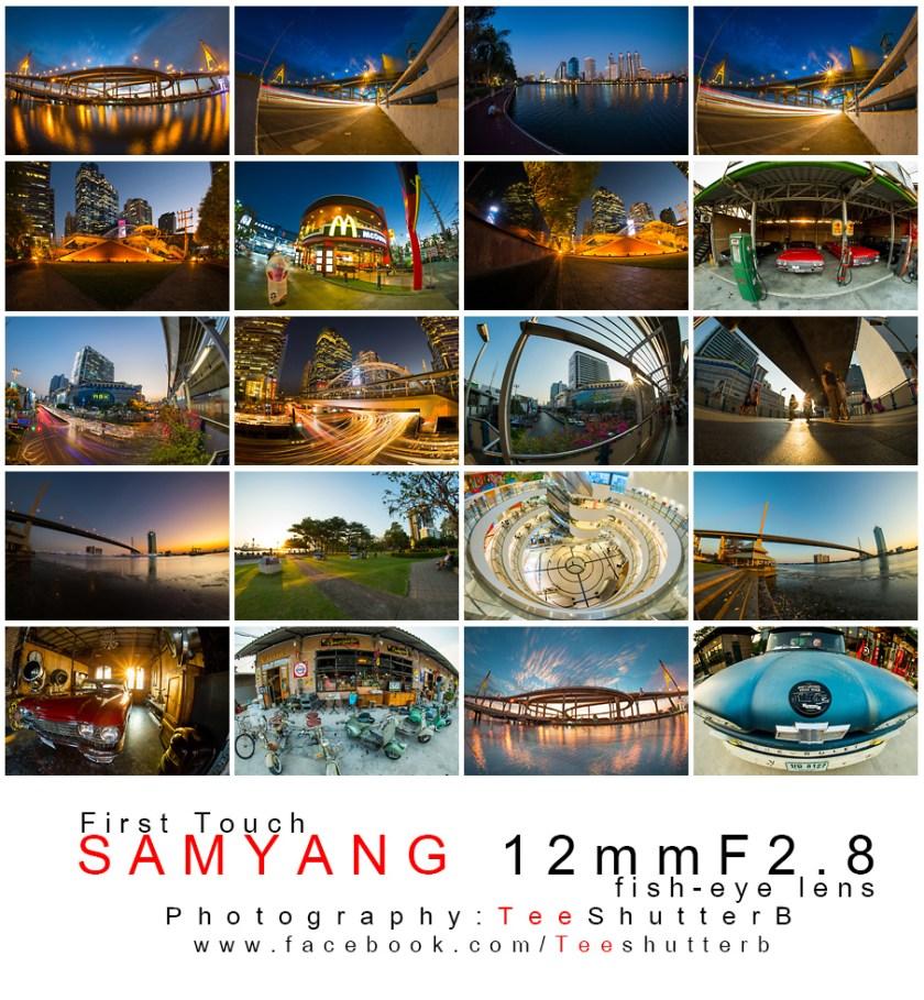 รีวิวเลนส์ Samyang 12mm f2.8 เลนส์ Fisheye สำหรับกล้อง Full Frame