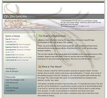 Example from CSS Zen Garden - visit for inspiration.external site