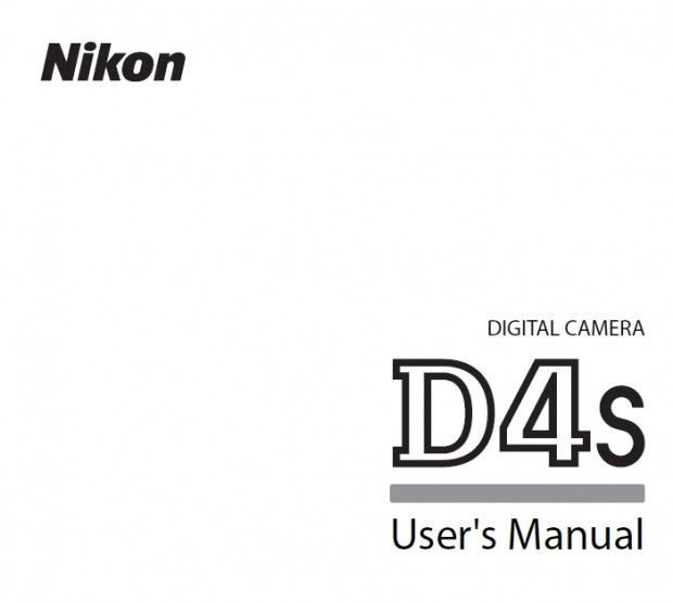 Nikon D4S User's Manual & Network Guide Available for Download