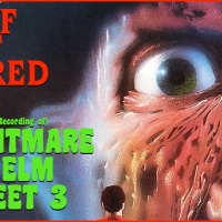 STUFF THAT SCARED ME: A Home Recording of A NIGHTMARE ON ELM STREET 3