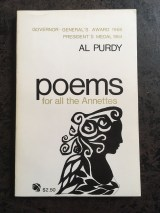 Al Purdy's Poems for all the Annettes, published by Contact Press in 1962 and reprinted by House of Anansi in 1968. This is, obviously, the reprint.