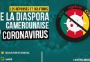 « DIASPORA AGAINST COVID-19» : La Riposte de la diaspora camerounaise au Coronavirus