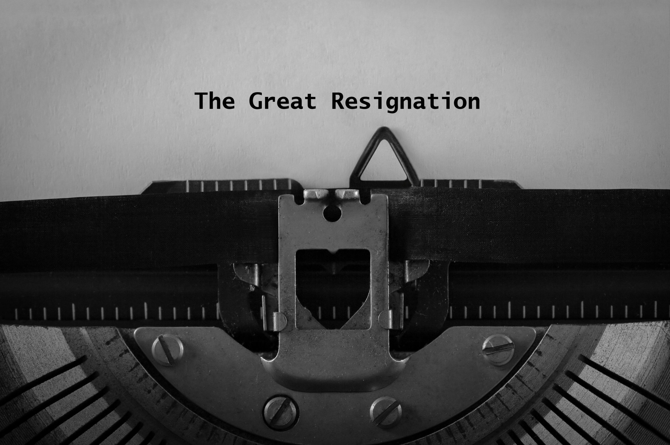 """The words """"The Great Resignation"""" are written by a typewriter"""