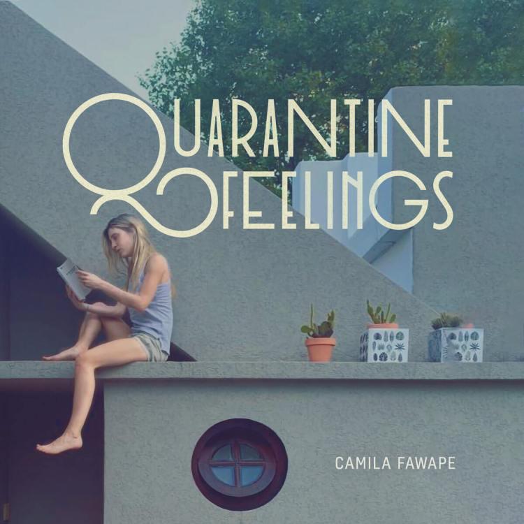 Quarantine Feelings Album by Camila Fawape - Cover