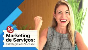 Marketing de Serviços - Estrategias que Funcionam e Como Fazer