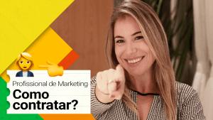 como contratar profissional marketing camila renaux