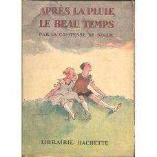 Apres-La-Pluie-Le-Beau-Temps-Illustrations-De-A-Pecoud---Edition-De-1930-Livre-ancien-844748244_L