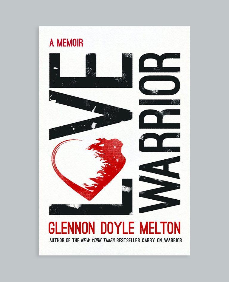 Love Warrior, by Glennon Doyle