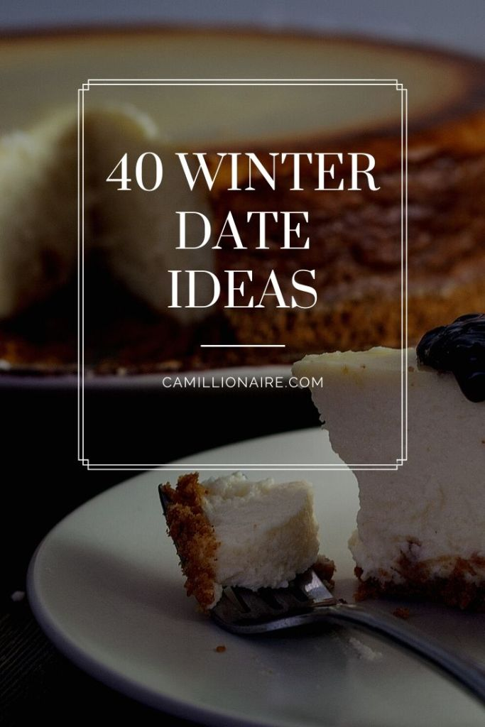 40 winter date ideas with food