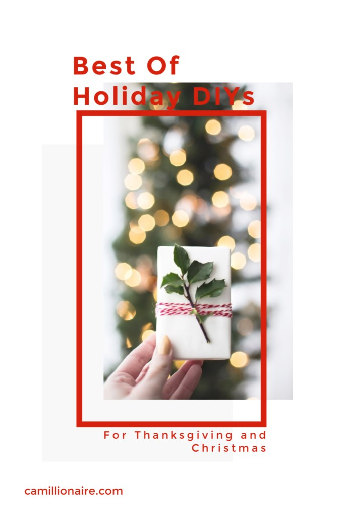 Best of Holiday DIYs for Thanksgiving and Christmas