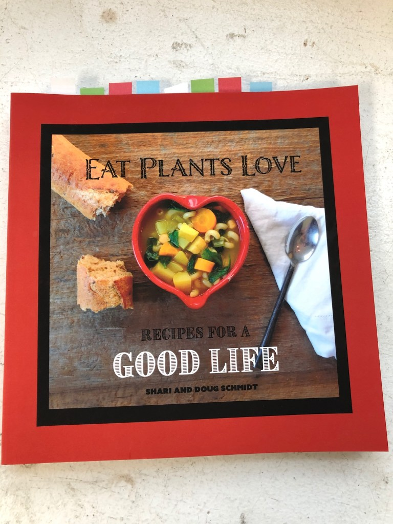 """Eat Plants Love"" by Shari and Doug Schmidt"