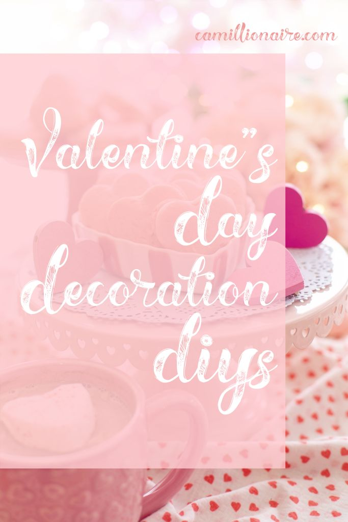 Valentine's Day Decoration DIYs