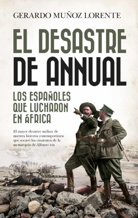 El desastre de Annual en Historioteca.