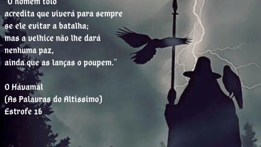 O Hávamál (As Palavras do Altíssimo) – Estrofe 16