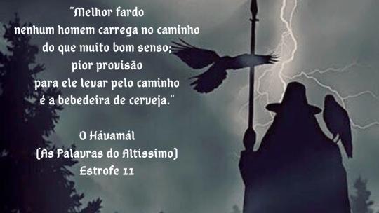 O Hávamál (As Palavras do Altíssimo) – Estrofe 11