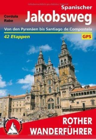 Pilgerführer für den «camino francés» von Cordula Rabe aus dem Rother Verlag (das Rote)