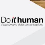 """GRAZIE GRAZIE GRAZIE… I RAGAZZI DI """"DO IT HUMAN"""""""