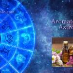 AROMATERAPIA E ASTROLOGIA: OLI ESSENZIALI E SEGNI ZODIACALI