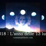 2018 – L'ANNO DELLE 13 LUNE – OLLIN