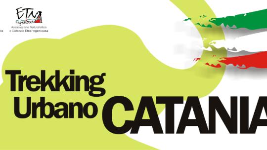 GIORNATA NAZIONALE DEL TREKKING URBANO A CATANIA