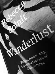 Wanderlust di Rebecca Solnit
