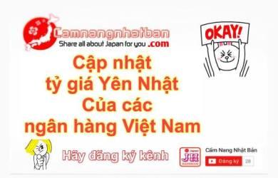 Xem Tỷ giá Yên Nhật Bản hôm nay của các ngân hàng Việt Nam