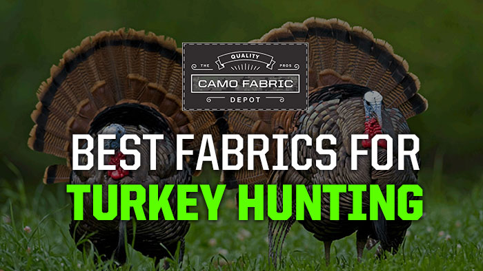 Turkey Hunting Fabrics and Camo Patterns - Camo Fabric Depot