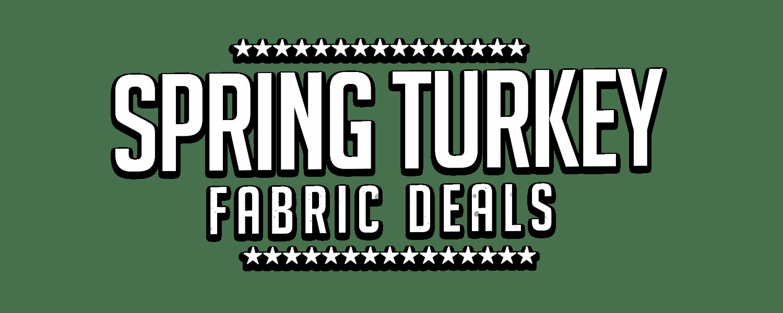 Spring Turkey Fabric Sale - Camo Fabric Depot