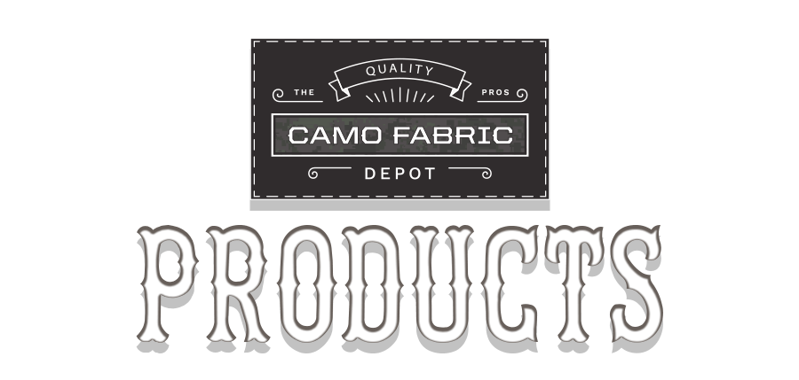 Camo Products - Camo Fabric Depot