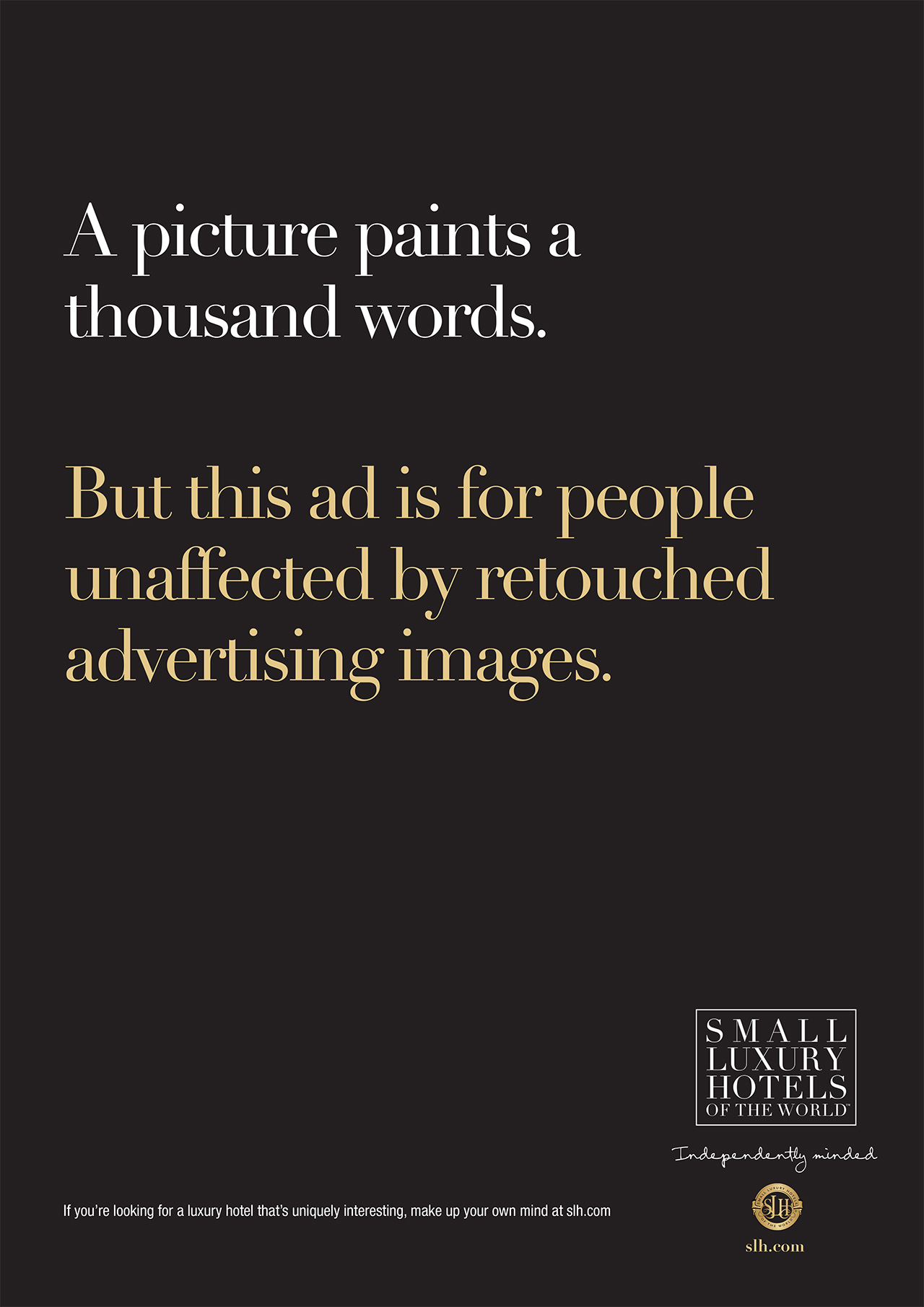 Unadvertise The New Advertising By The Small Luxury Hotels Of The
