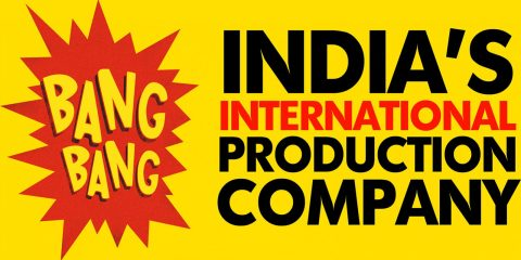 BANG BANG - India's International Production Company