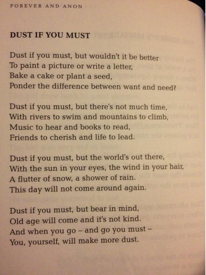 Dust if you must a poem on the perils of housework for Cleaning out house after death