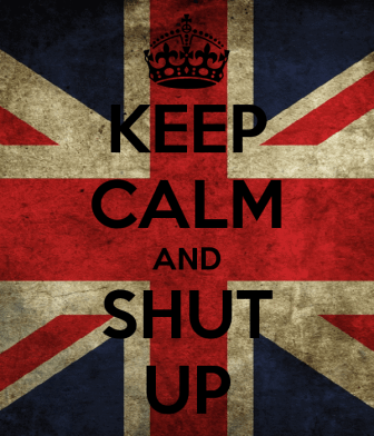 keep-calm-and-shut-up-838