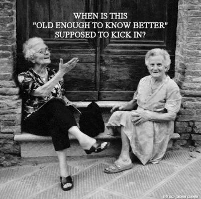 old ladies know better