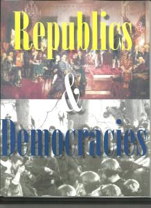 Republics and Democracies by Robert Welch